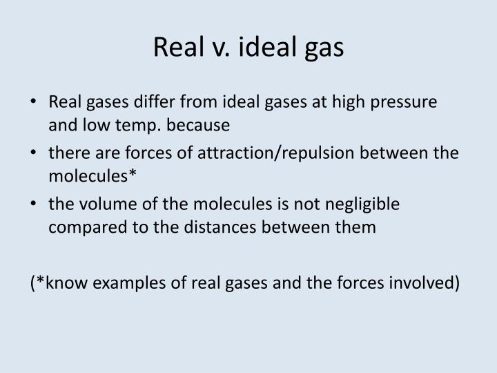 Real v. ideal gas