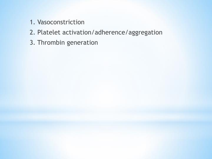 1. Vasoconstriction