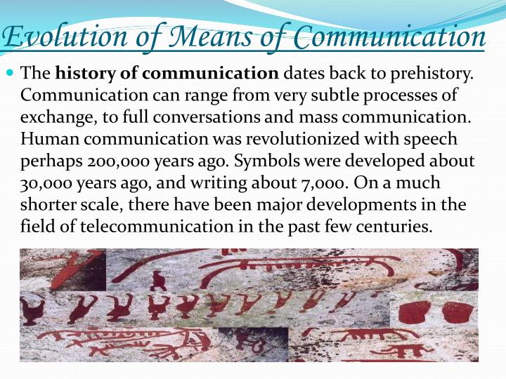 Evolution of Means of Communication
