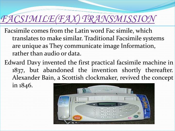 FACSIMILE(FAX) TRANSMISSION