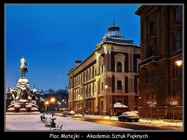 Plac Matejki -  Akademia Sztuk Pięknych