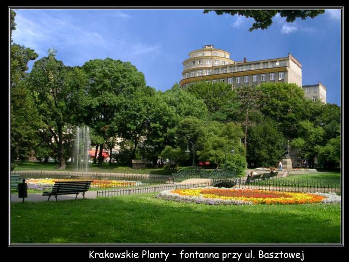 Krakowskie Planty – fontanna przy ul. Basztowej