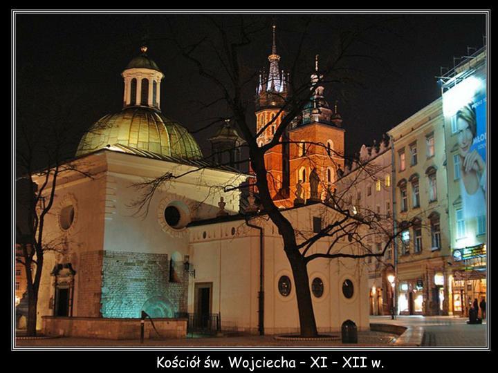 Kościół św. Wojciecha – XI – XII w.