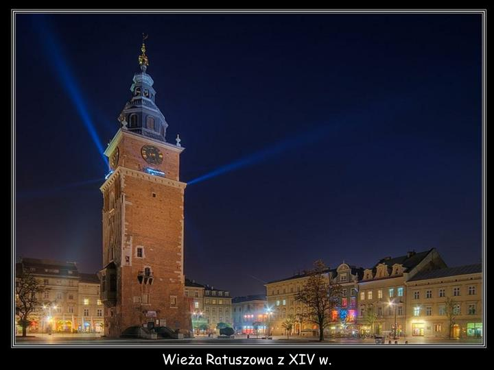 Wieża Ratuszowa z XIV w.