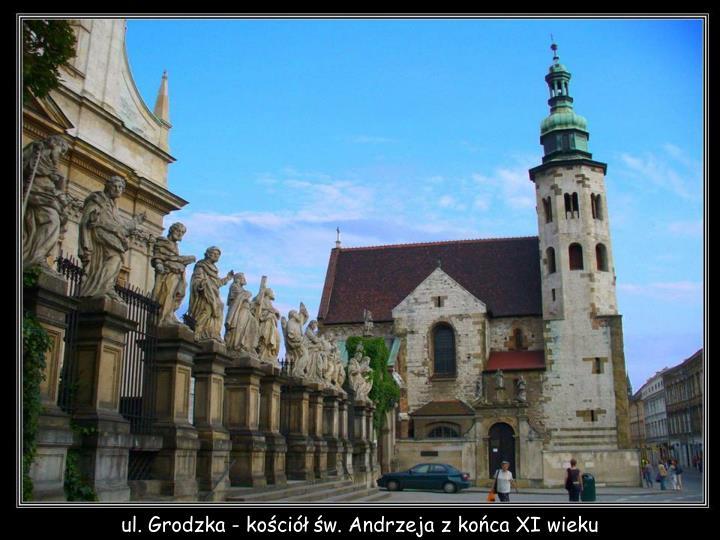 ul. Grodzka - kościół św. Andrzeja z końca XI wieku