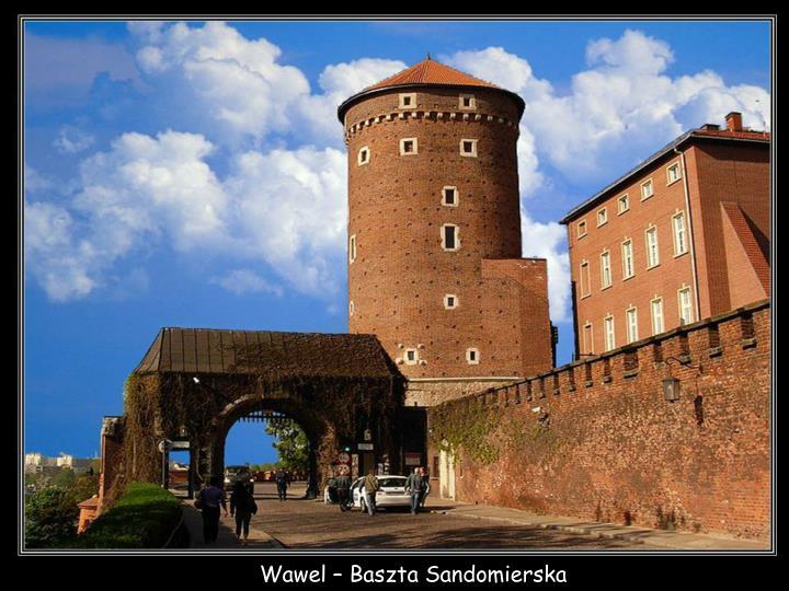 Wawel – Baszta Sandomierska