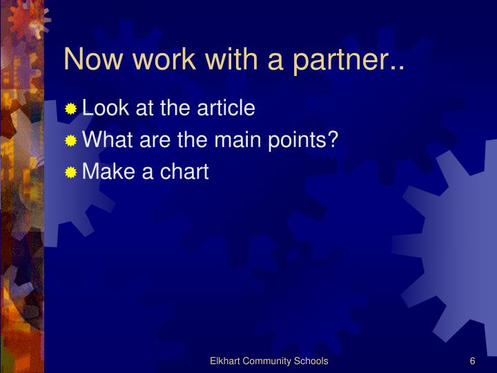 Now work with a partner..