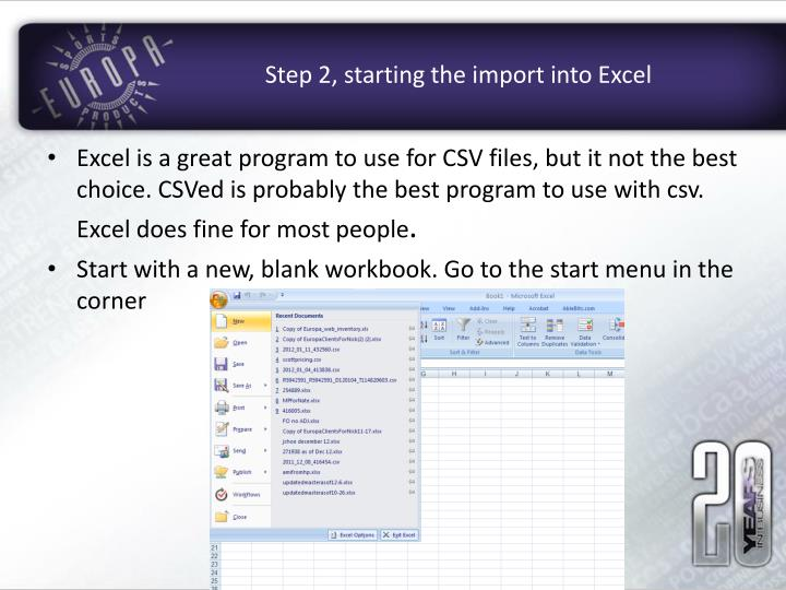 Step 2, starting the import into Excel