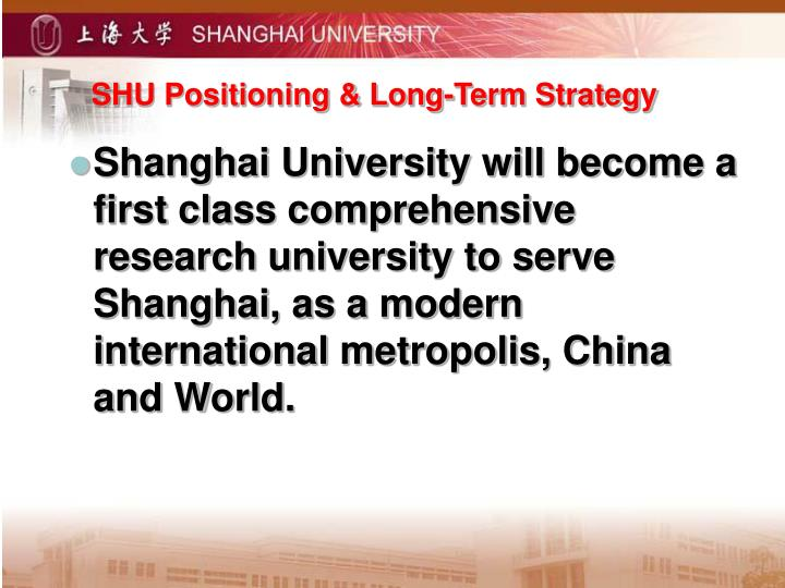 SHU Positioning & Long-Term Strategy