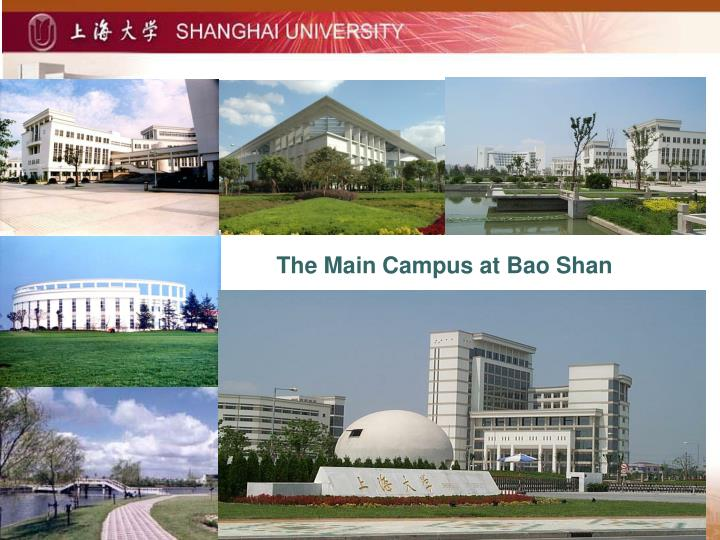 The Main Campus at Bao Shan