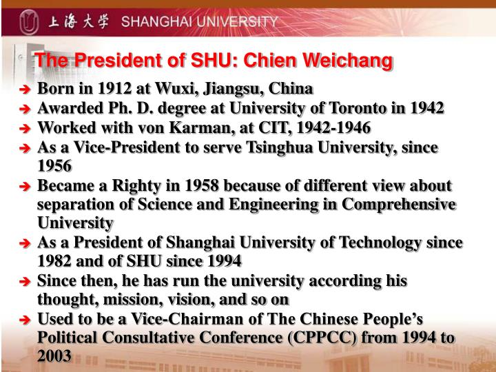 The President of SHU: Chien Weichang
