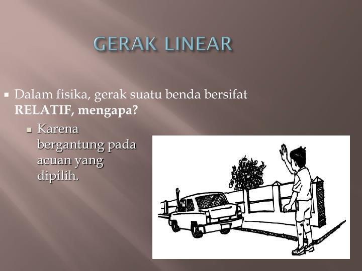 GERAK LINEAR