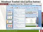 membuat tombol aksi action button1