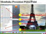membuka presentasi powerpoint