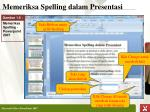 memeriksa spelling dalam presenta si1