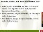 promote demote dan memindah outline teks