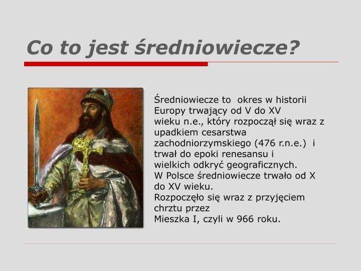 Co to jest średniowiecze?