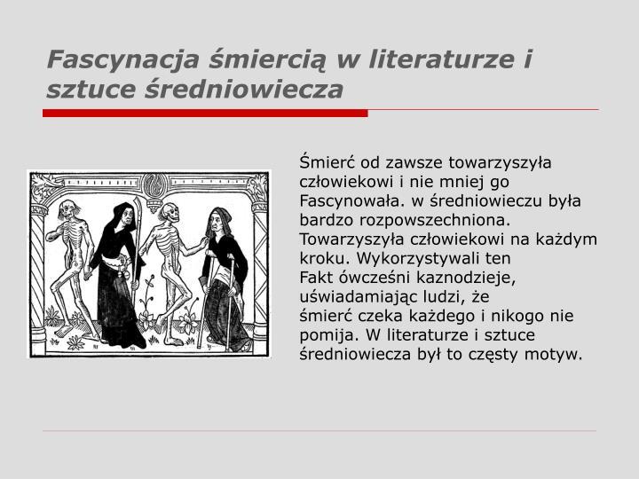 Fascynacja śmiercią w literaturze i sztuce średniowiecza