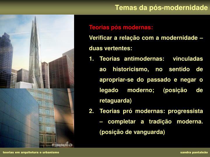 Temas da pós-modernidade