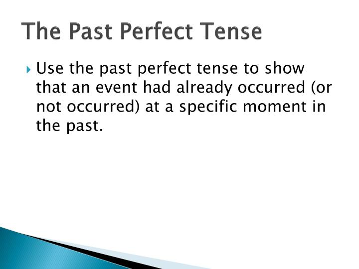 The past perfect tense2