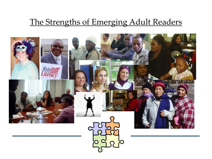 The Strengths of Emerging Adult Readers