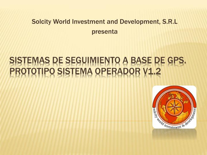 Solcity world investment and development s r l presenta