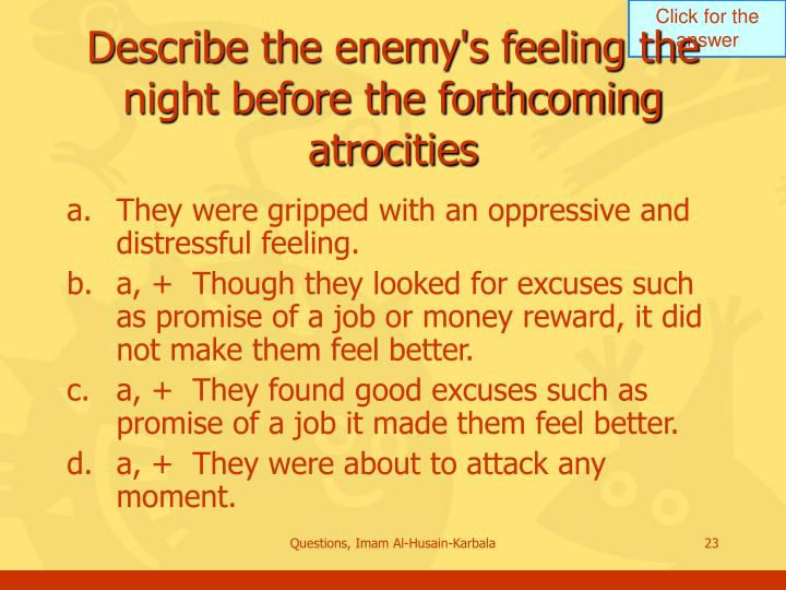 Describe the enemy's feeling the night before the forthcoming atrocities