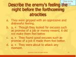 describe the enemy s feeling the night before the forthcoming atrocities