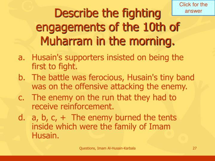 Describe the fighting engagements of the 10th of Muharram in the morning.