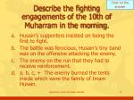 describe the fighting engagements of the 10th of muharram in the morning