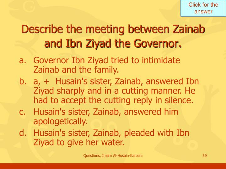 Describe the meeting between Zainab and Ibn Ziyad the Governor