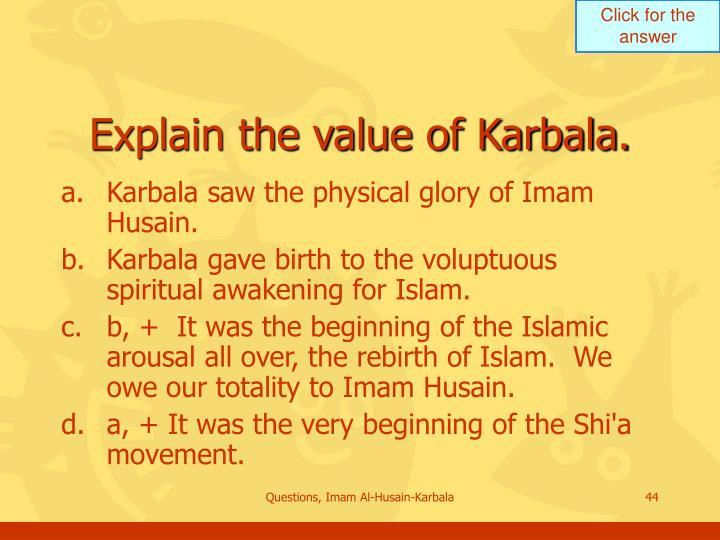 Explain the value of Karbala.