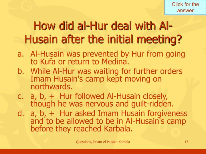How did al-Hur deal with Al-Husain after the initial meeting?