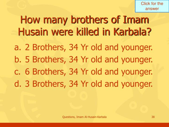 How many brothers of Imam Husain were killed in Karbala?