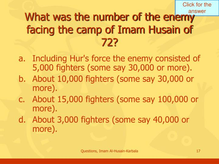What was the number of the enemy facing the camp of Imam Husain of 72?