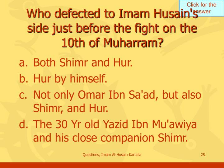 Who defected to Imam Husain's side just before the fight on the 10th of Muharram?
