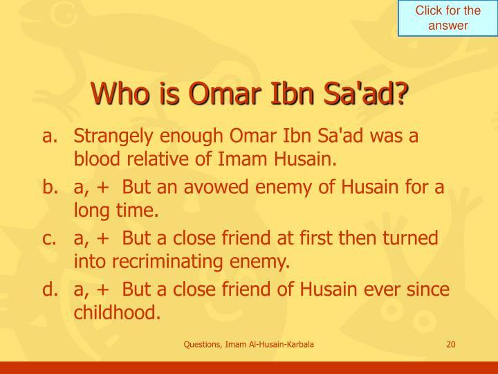 Who is Omar Ibn Sa'ad?