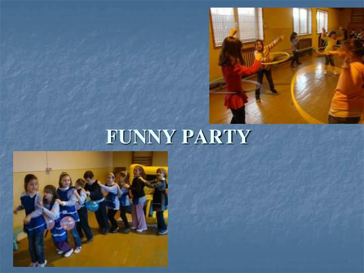 FUNNY PARTY