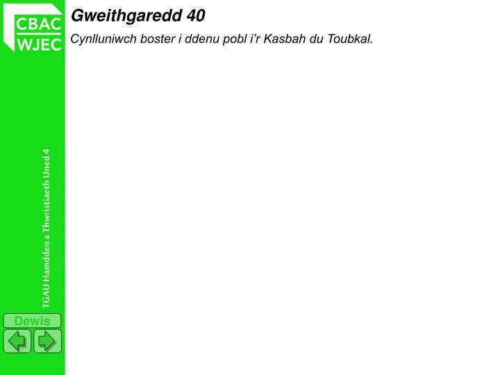 Gweithgaredd 40