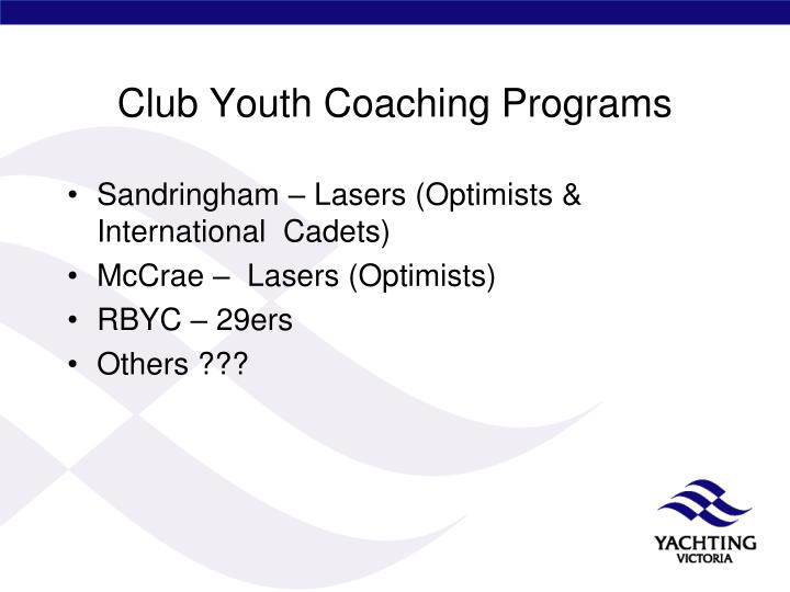 Club Youth Coaching Programs