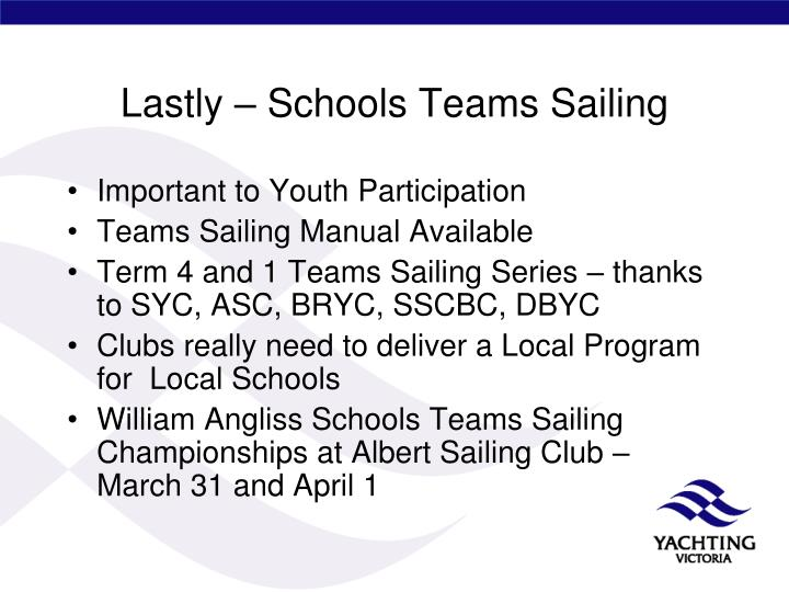 Lastly – Schools Teams Sailing