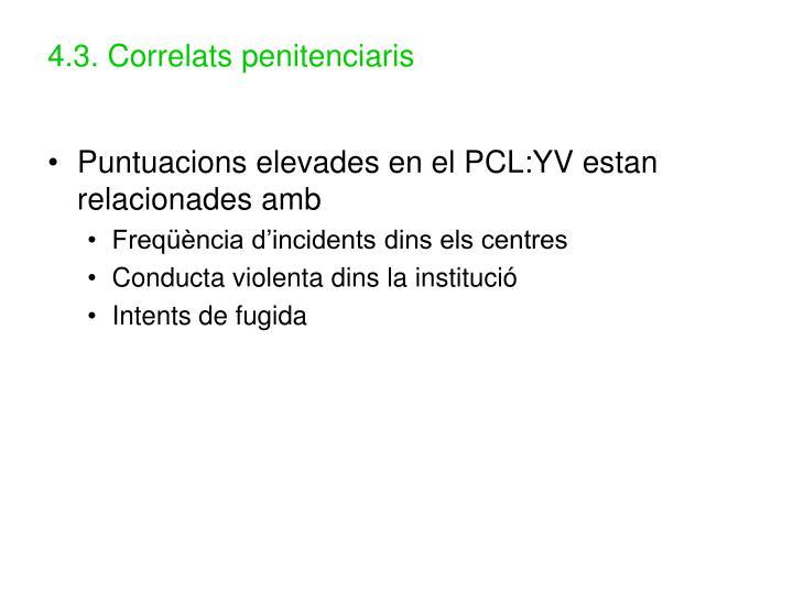 4.3. Correlats penitenciaris