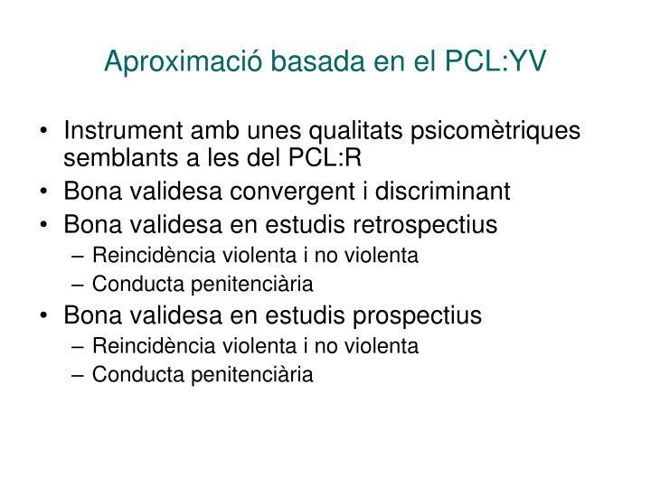 Aproximació basada en el PCL:YV