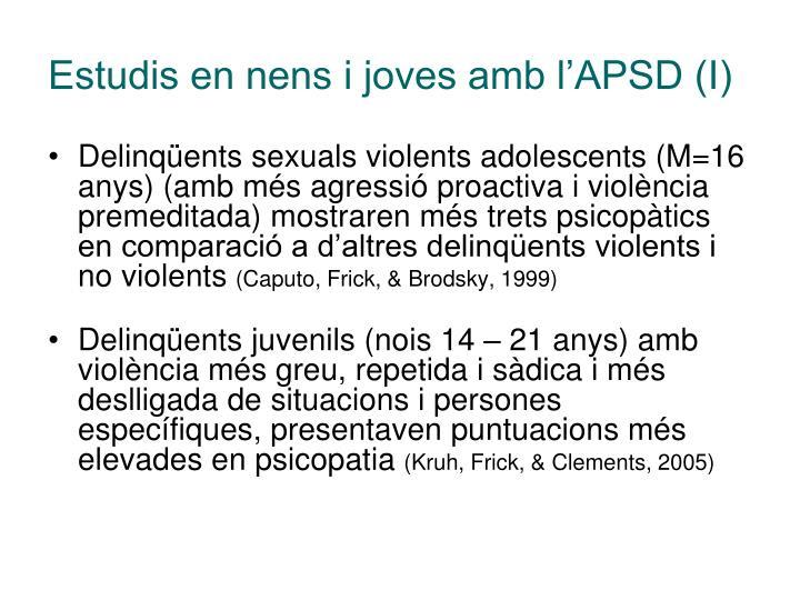Estudis en nens i joves amb l'APSD (I)