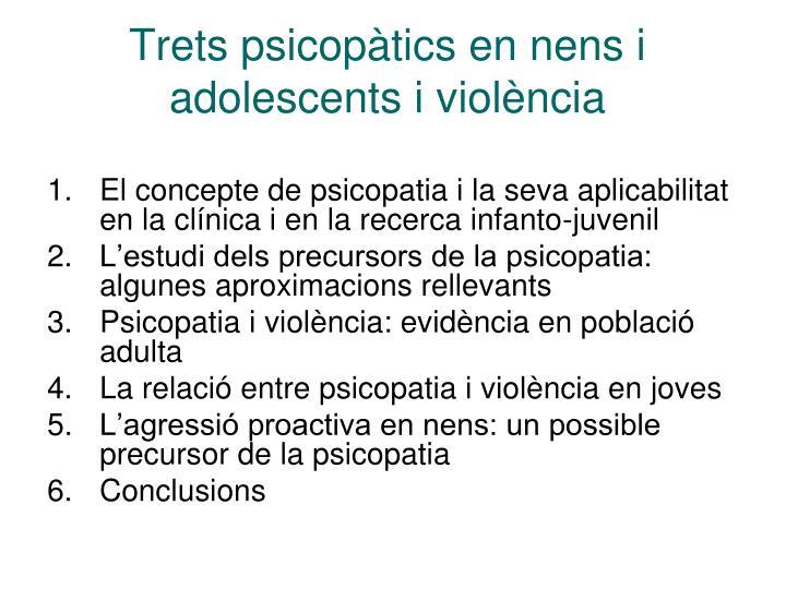 Trets psicopàtics en nens i adolescents i violència