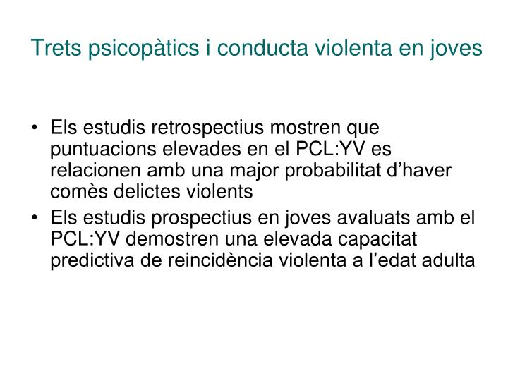 Trets psicopàtics i conducta violenta en joves