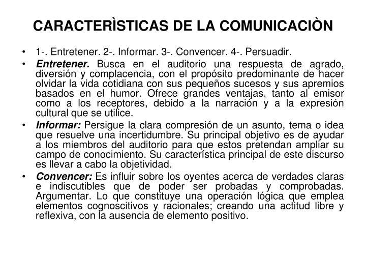 CARACTERÌSTICAS DE LA COMUNICACIÒN
