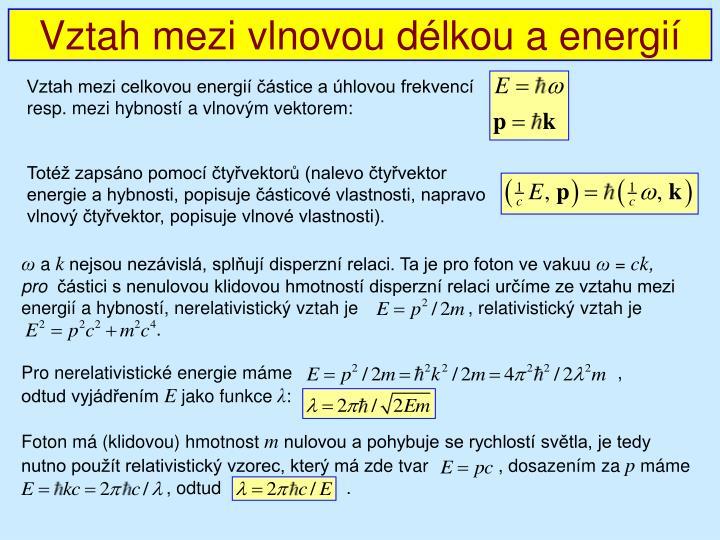 Vztah mezi vlnovou délkou a energií