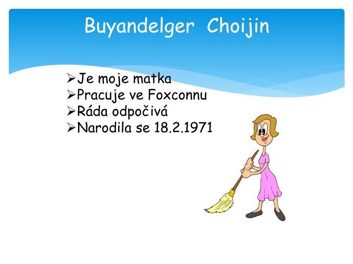 Buyandelger  Choijin