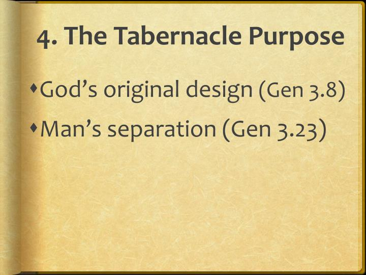 4. The Tabernacle Purpose